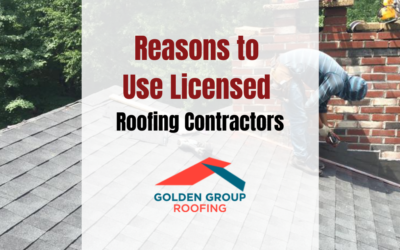 Reasons to Use Licensed Roofing Contractors