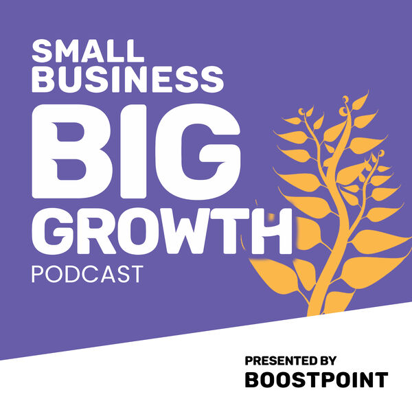 Greta talks to Small Business, Big Growth podcast
