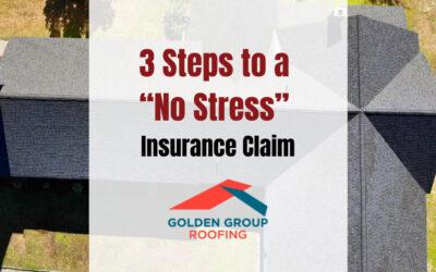 "3 Steps to a ""No Stress"" Insurance Claim"