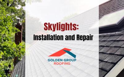 Skylights: Installation and Repair